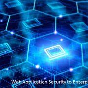 Web Application Security to Enterprise