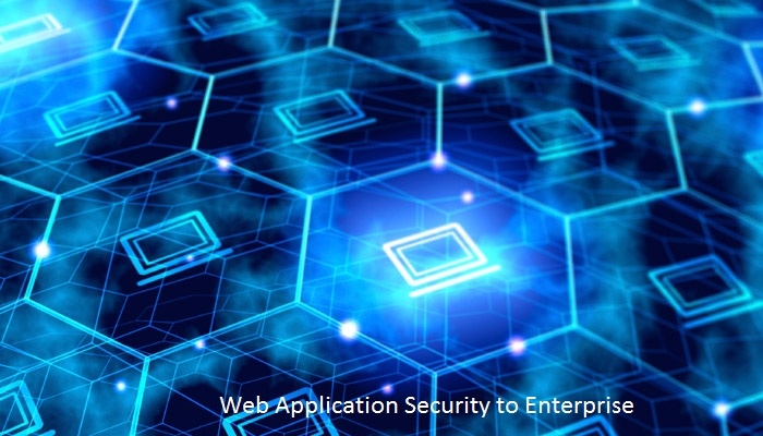 Web Application Security to Enterprise