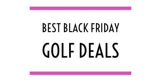 best-black-friday-golf-deals