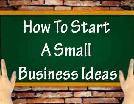 Business Ideas to Start a Small Business
