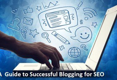 Guide to Successful Blogging for SEO