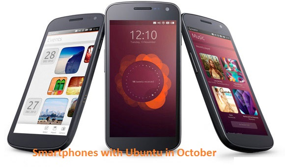 Smartphones with Ubuntu in October