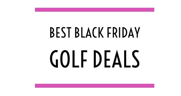 best-black-friday-golf-deals