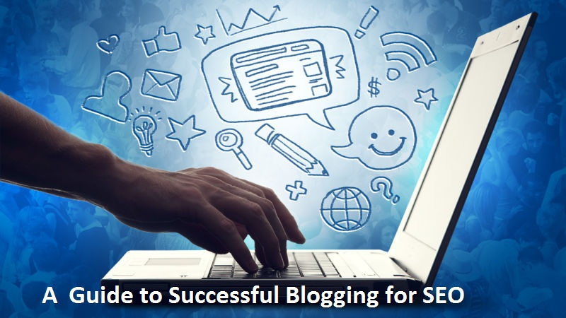 Guide to Successful Blogging for SEO