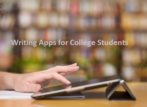 Writing Apps for College Students