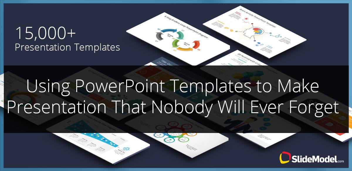 using powerpoint templates to make presentation that nobody will