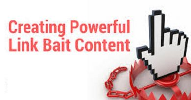All You Need To Know About Creating Link Bait Content
