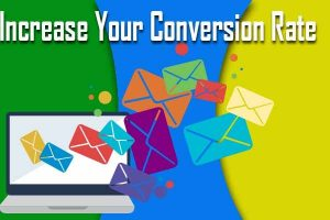 Increase Conversion Rates on Your Email Campaigns