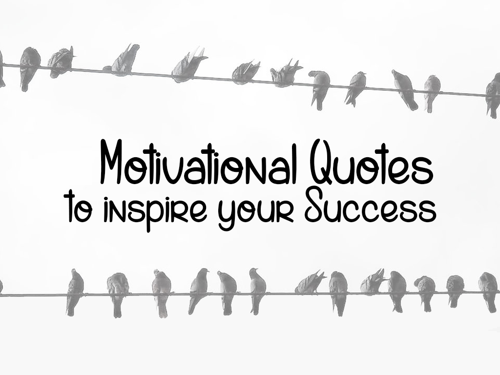 Most Popular Motivational Quotes
