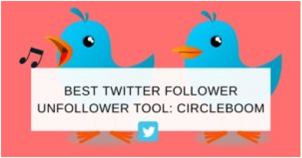 best twitter Unfollow Tool Circleboom