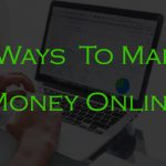 7 Ways To Earn Money Online