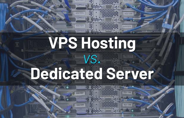 VPS hosting VS Dedicated Server