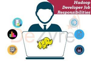 Hadoop Developer-Job Responsibilities & Skills