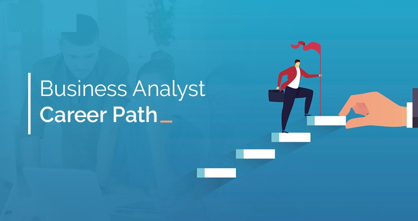 Is Business Analyst A Good Career Path