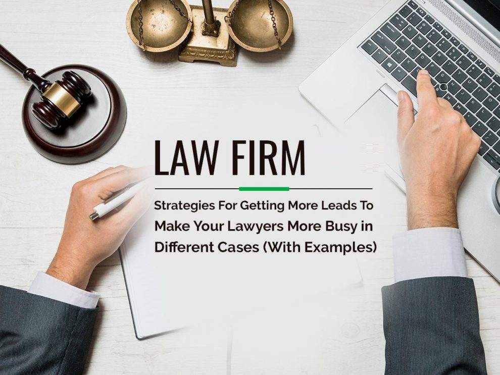 How To Find More Cases For Your Law Firm