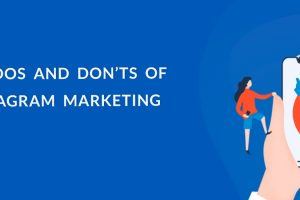 Dos And Don'ts Of Instagram Marketing