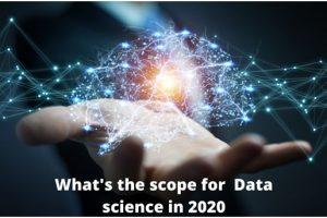 scope for Data Science in 2020