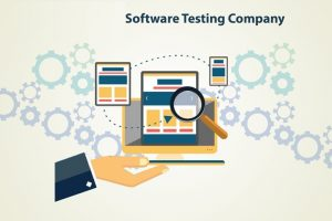 How To Choose A Software Testing Company