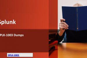 Pass Splunk Enterprise Certified Admin SPLK-1003 Exam & ExpandYour IT Career