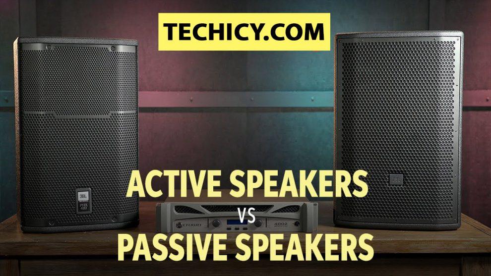 Passive vs. Active Speakers