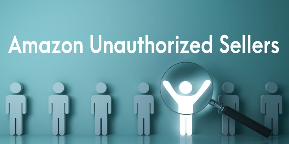Amazon-Unauthorized-Sellers