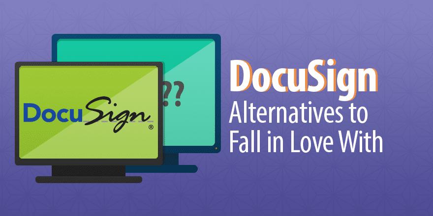 Alternatives to DocuSign