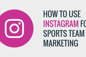 Instagram Promotion in Sports Marketing