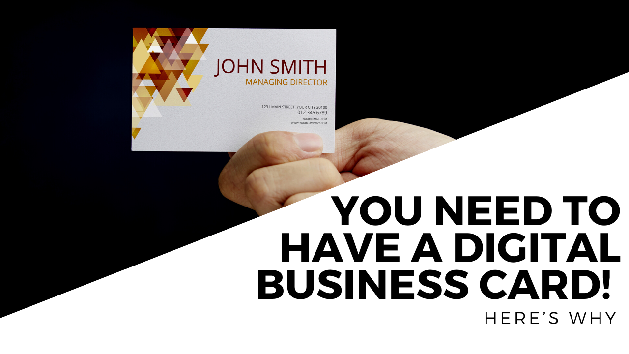 You Need To Have A Digital Business Card