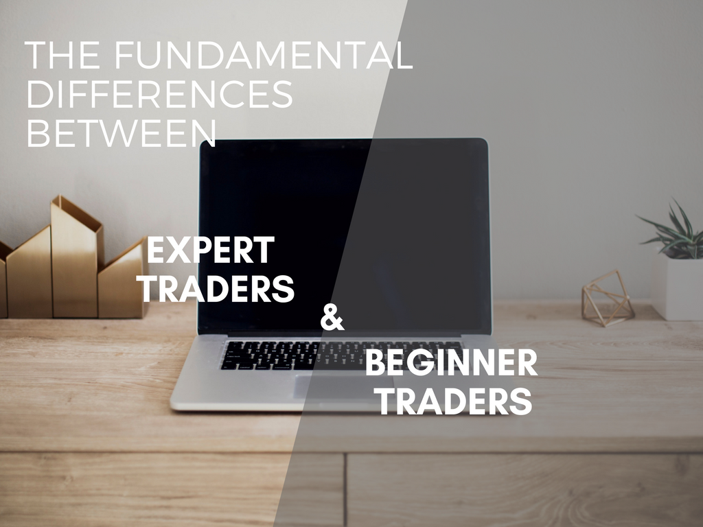 Major Differences Between An Expert Trader And A Beginner Trader