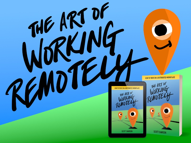 The Art Of Working Remotely