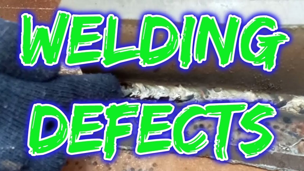The Most Common Welding Defects and How To Avoid Them