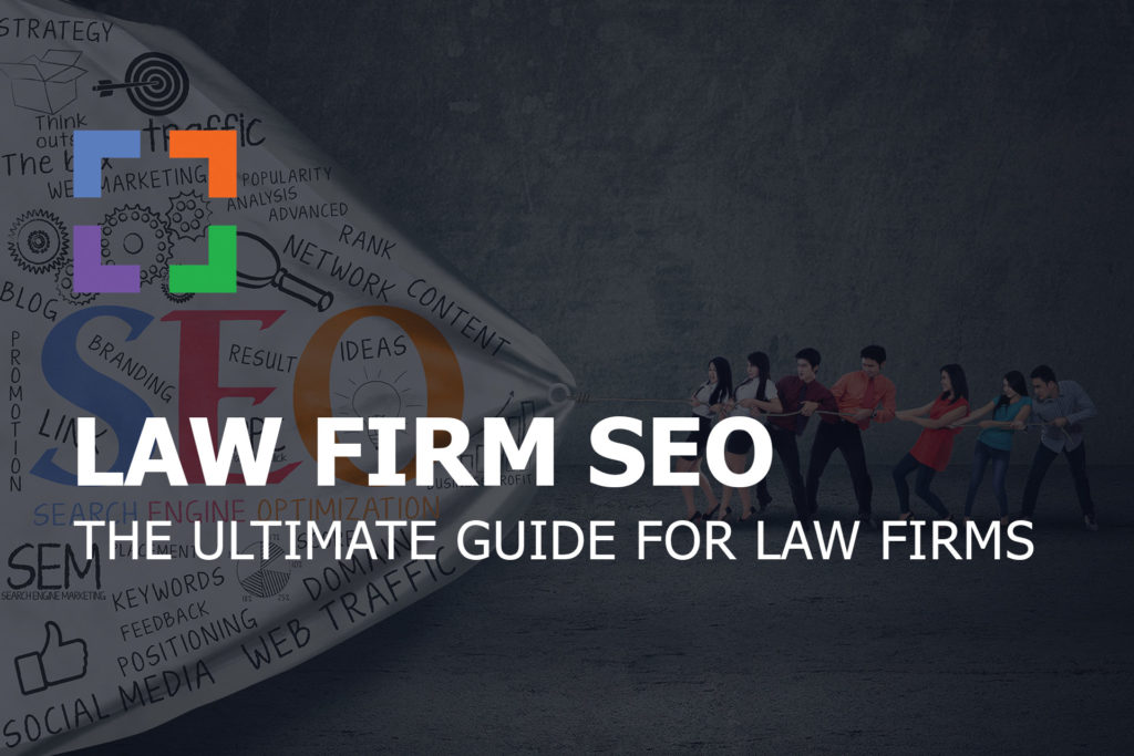 Top 3 Steps In A Law Firm SEO Strategy