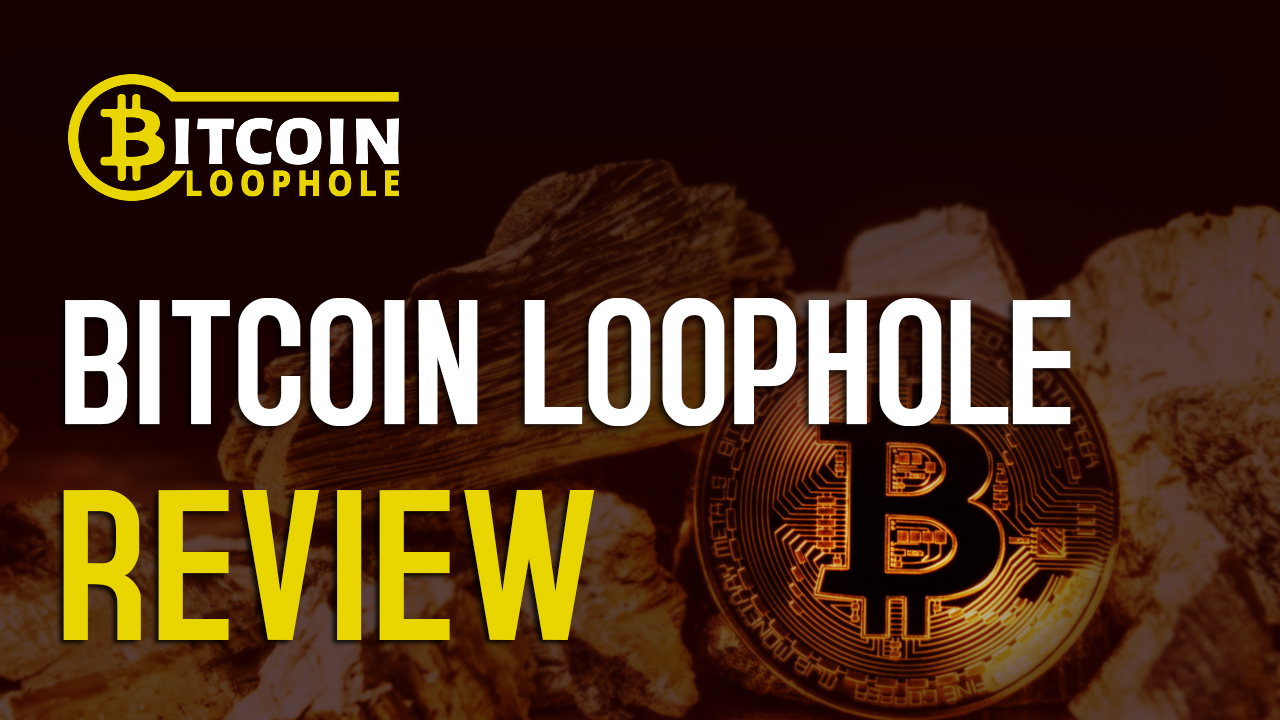 Bitcoin Loophole Official Review