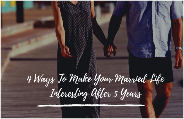 Make Your Married Life Interesting