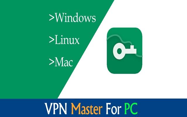 VPN Master Download for PC