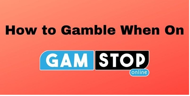 Gamble When on Gamstop