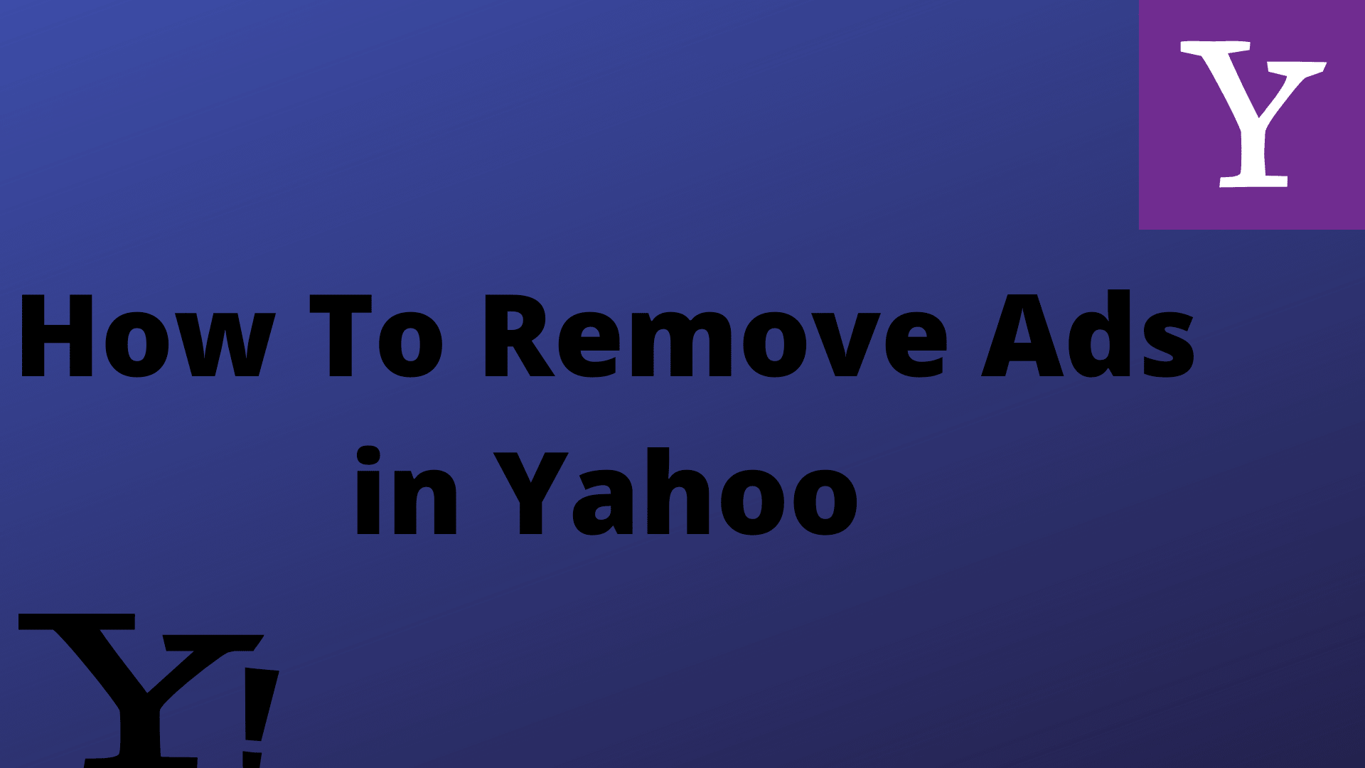 Remove-Ads-in-Yahoo