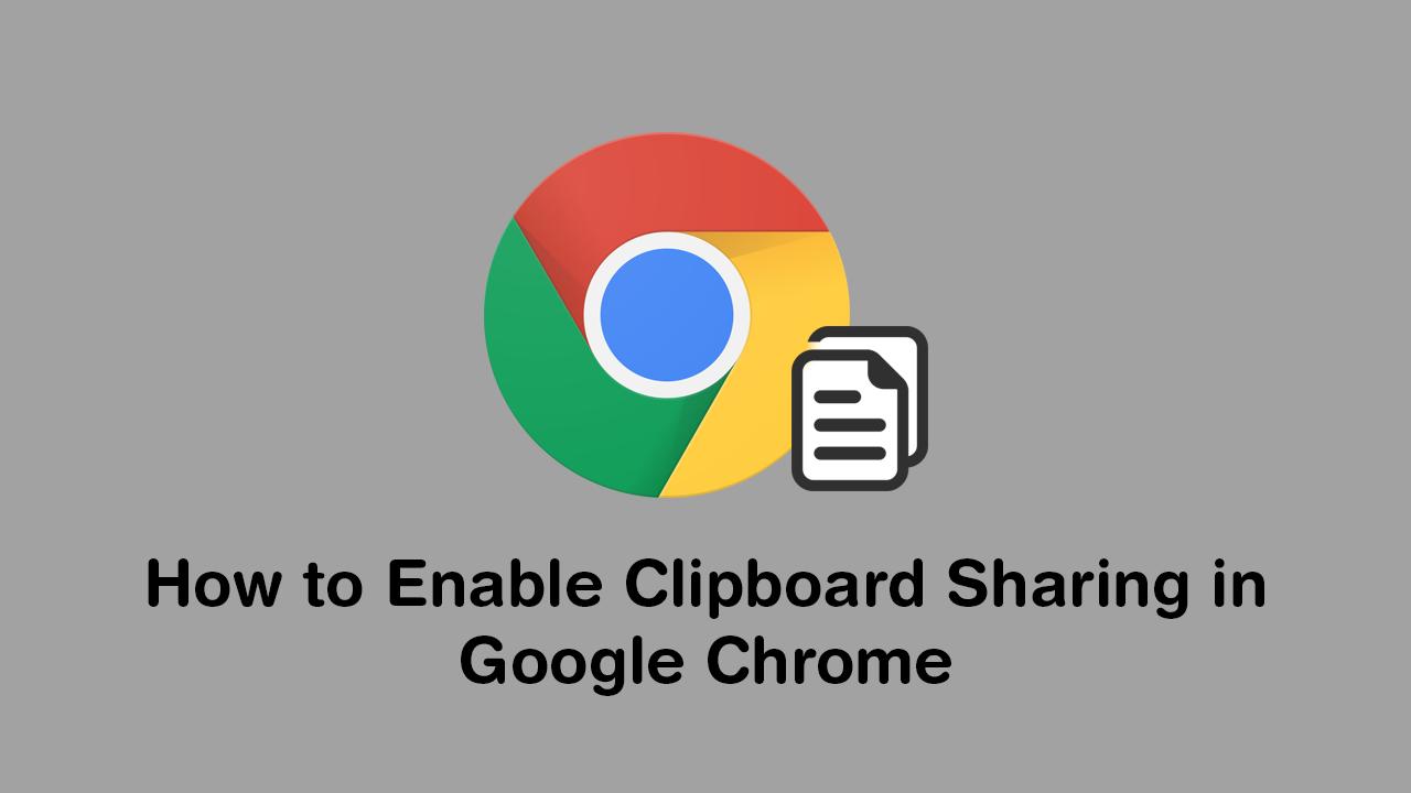 Clipboard Sharing In Google