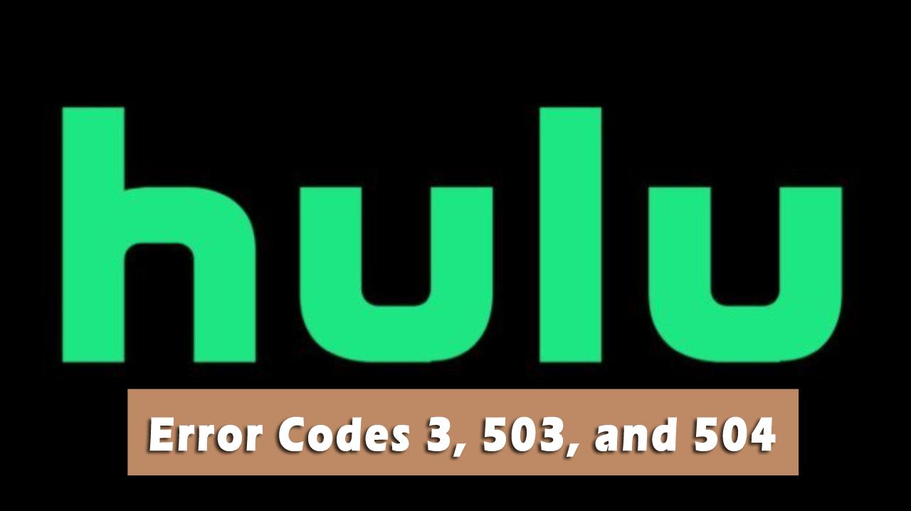 Hulu 504 Gateway Timeout Error