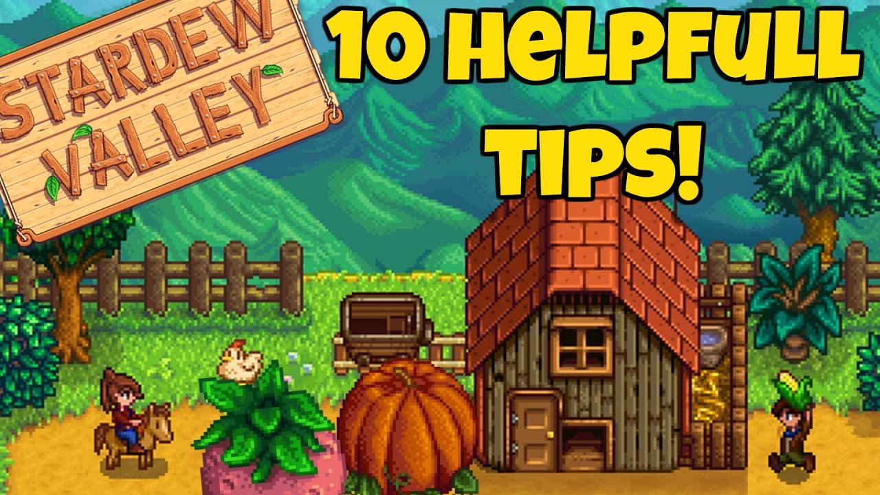 Tricks And Tips On Stardew Valley