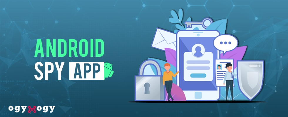 Features Of OgyMogy Spy App