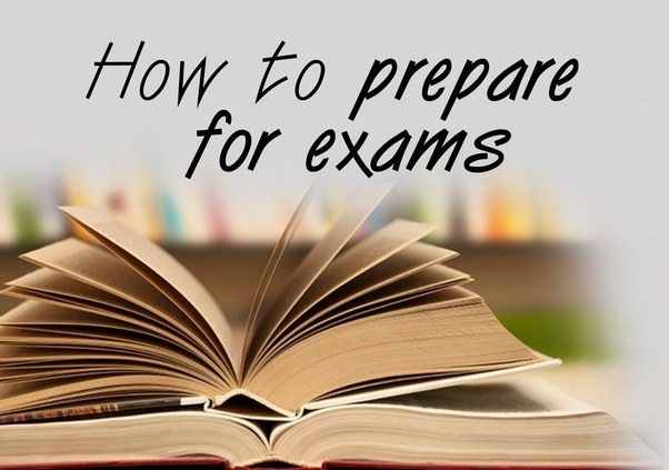 How to Prepare for Exams Properly