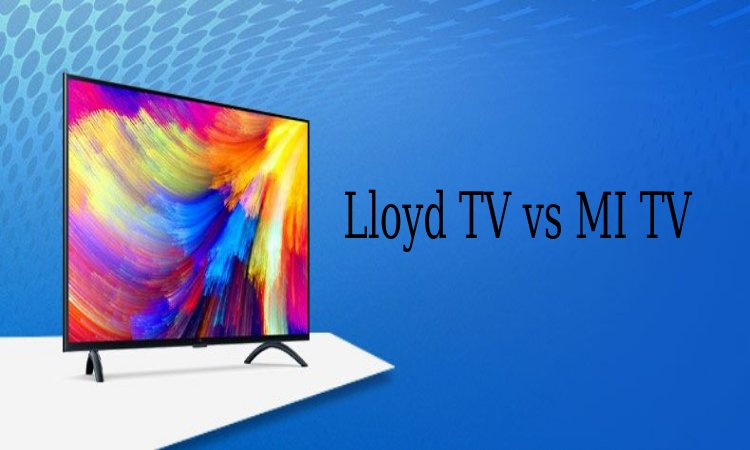 Lloyd TV vs. MI TV
