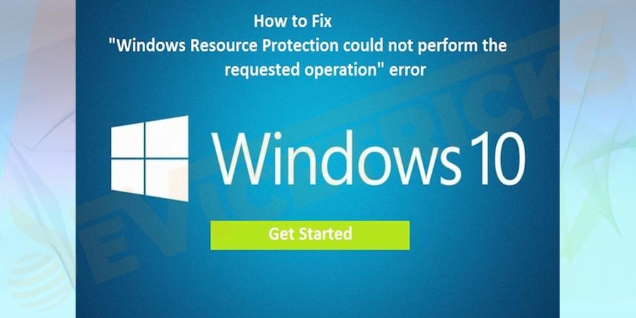 Windows Resource Protection Error