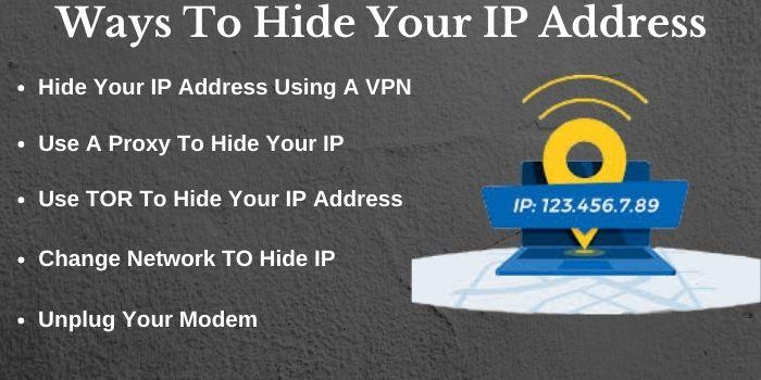 Ways To Hide Your IP Address