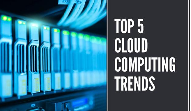 5 Biggest Cloud Computing Trends