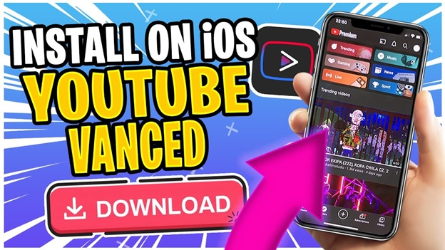 YouTube Vanced For iOS- Learn to Download