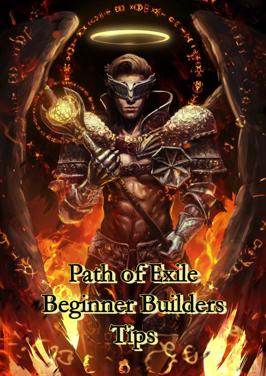 Path of Exile Beginner Builders Tips