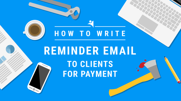 Top 5 Ways to Write a Reminder Email