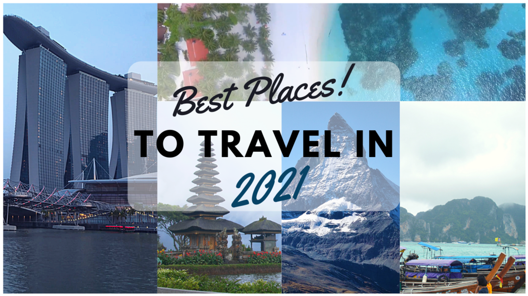 Best Travel Places To Visit In 2021